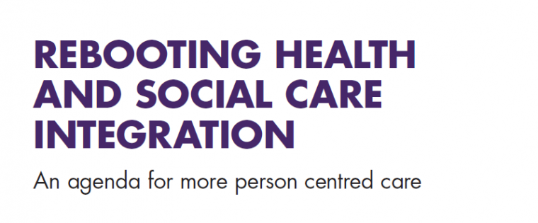 Rebooting health and social care integration