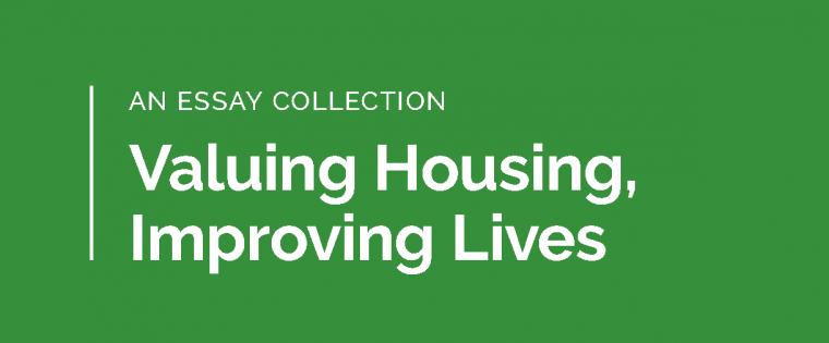 """Valuing Housing, Improving Lives"""